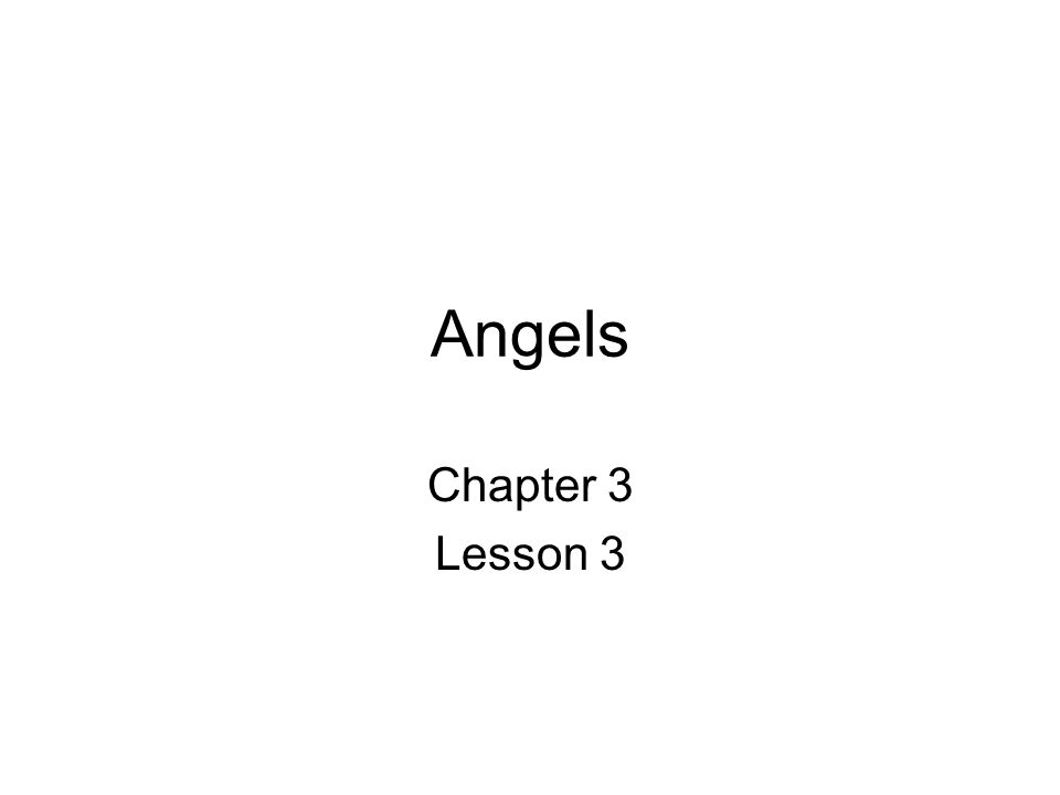 Angels Chapter 3 Lesson 3