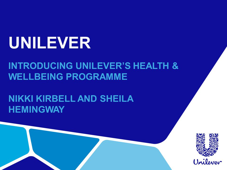 UNILEVER INTRODUCING UNILEVER'S HEALTH & WELLBEING PROGRAMME
