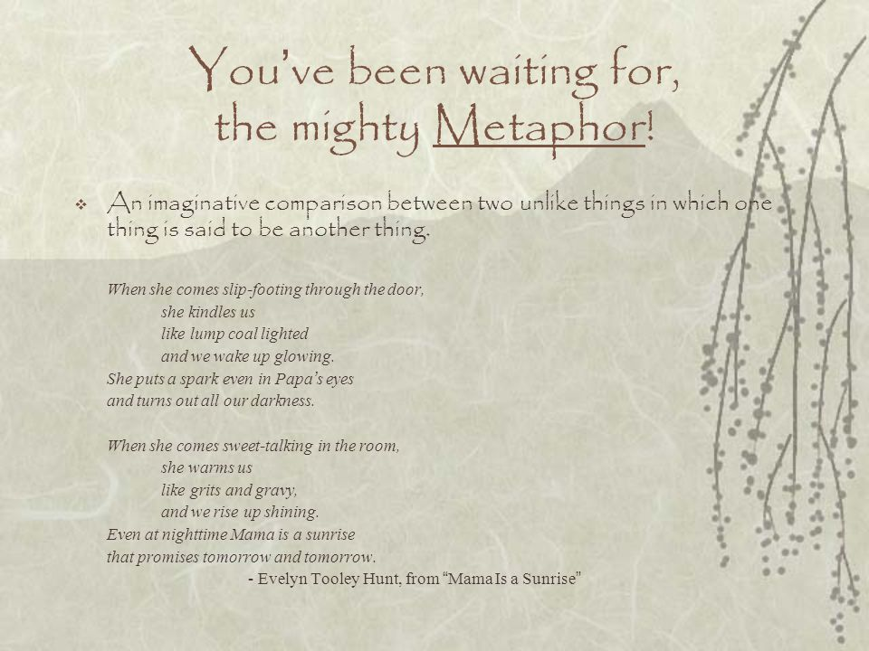 You've been waiting for, the mighty Metaphor!