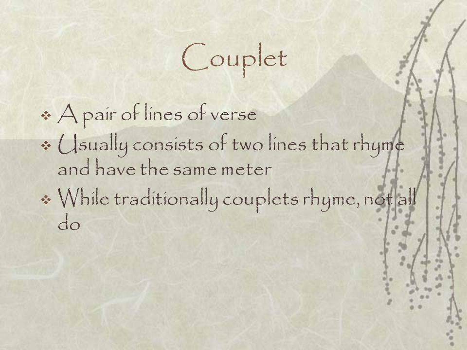 Couplet A pair of lines of verse