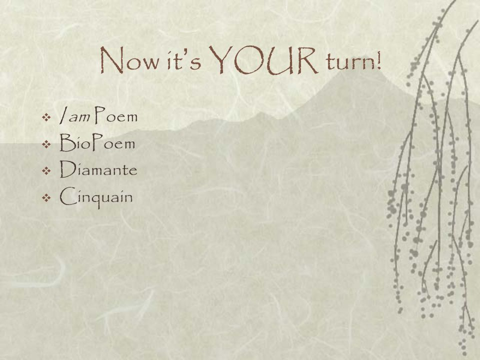Now it's YOUR turn! I am Poem BioPoem Diamante Cinquain