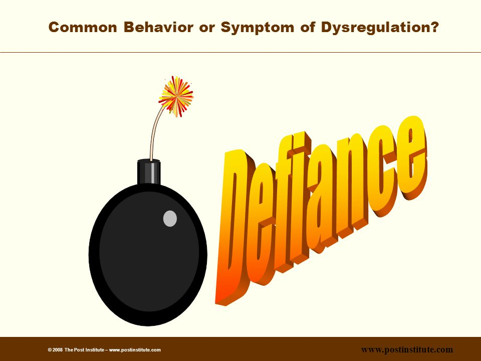 Common Behavior or Symptom of Dysregulation