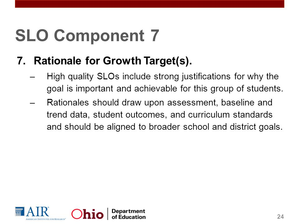 SLO Component 7 Rationale for Growth Target(s).