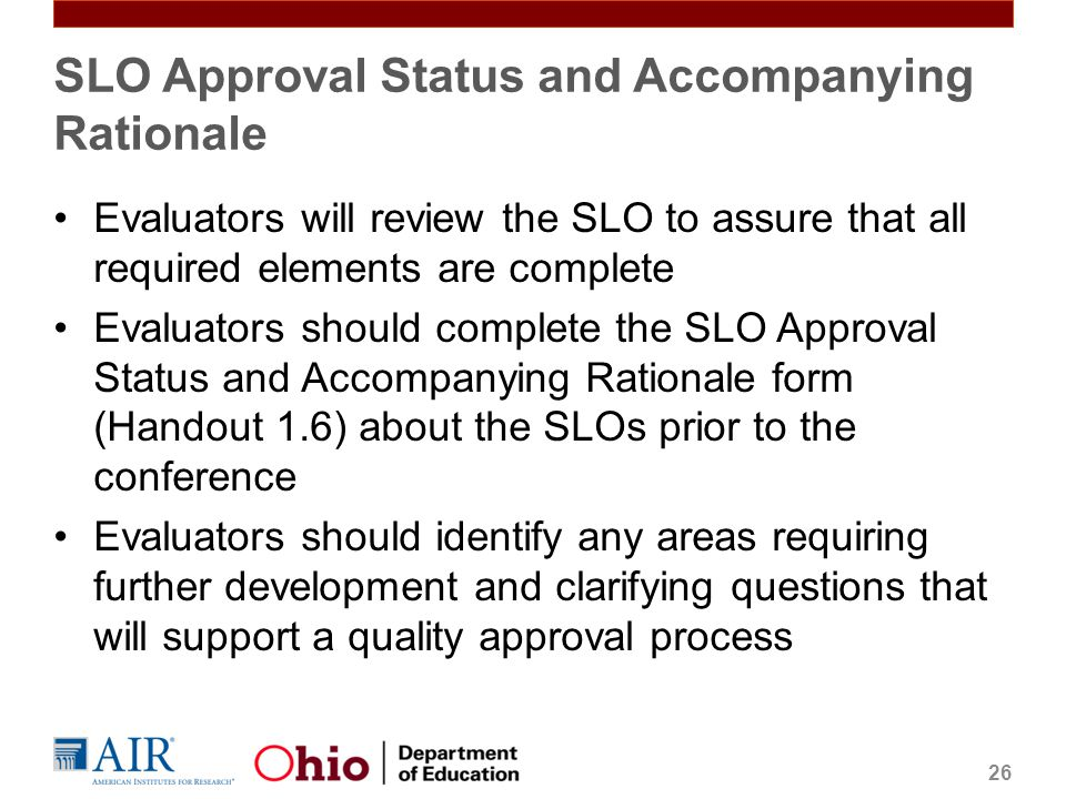 SLO Approval Status and Accompanying Rationale
