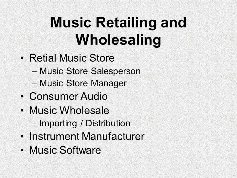 Music Retailing and Wholesaling