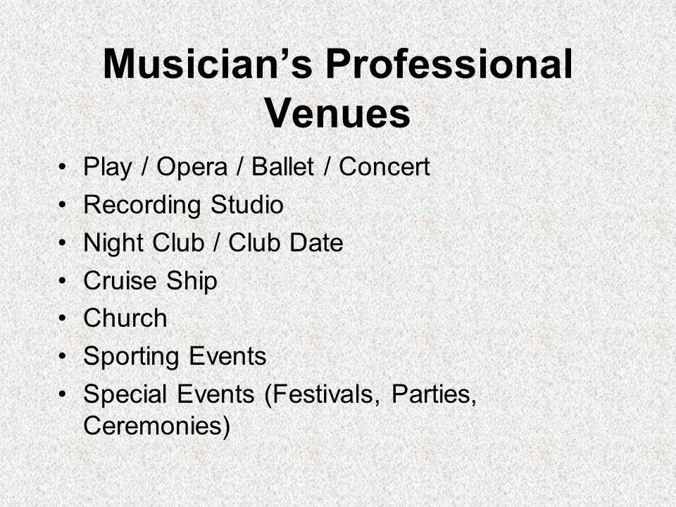Musician's Professional Venues