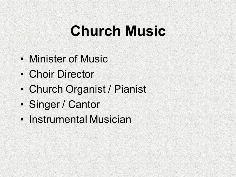 Church Music Minister of Music Choir Director