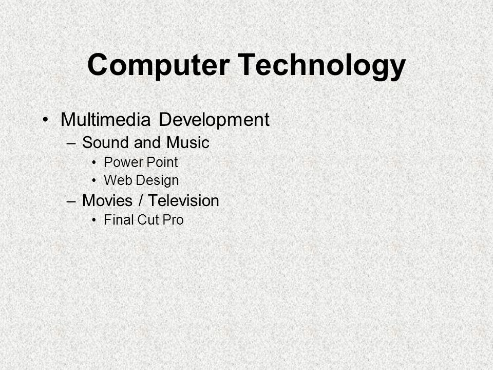 Computer Technology Multimedia Development Sound and Music