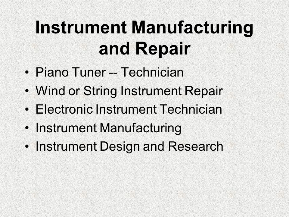 Instrument Manufacturing and Repair