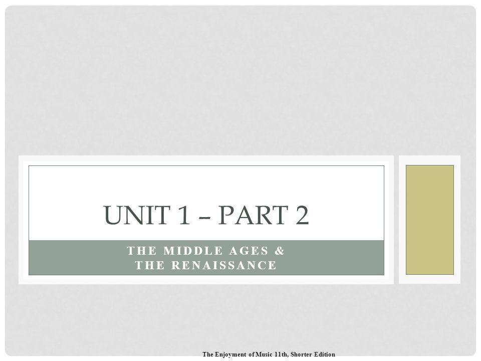 The Middle Ages & The Renaissance