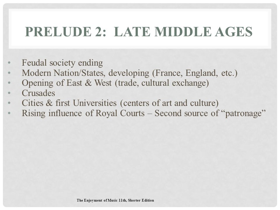 Prelude 2: Late Middle Ages