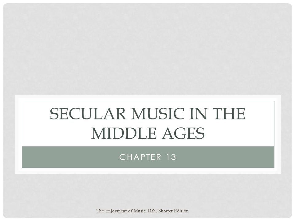 Secular Music in the Middle Ages