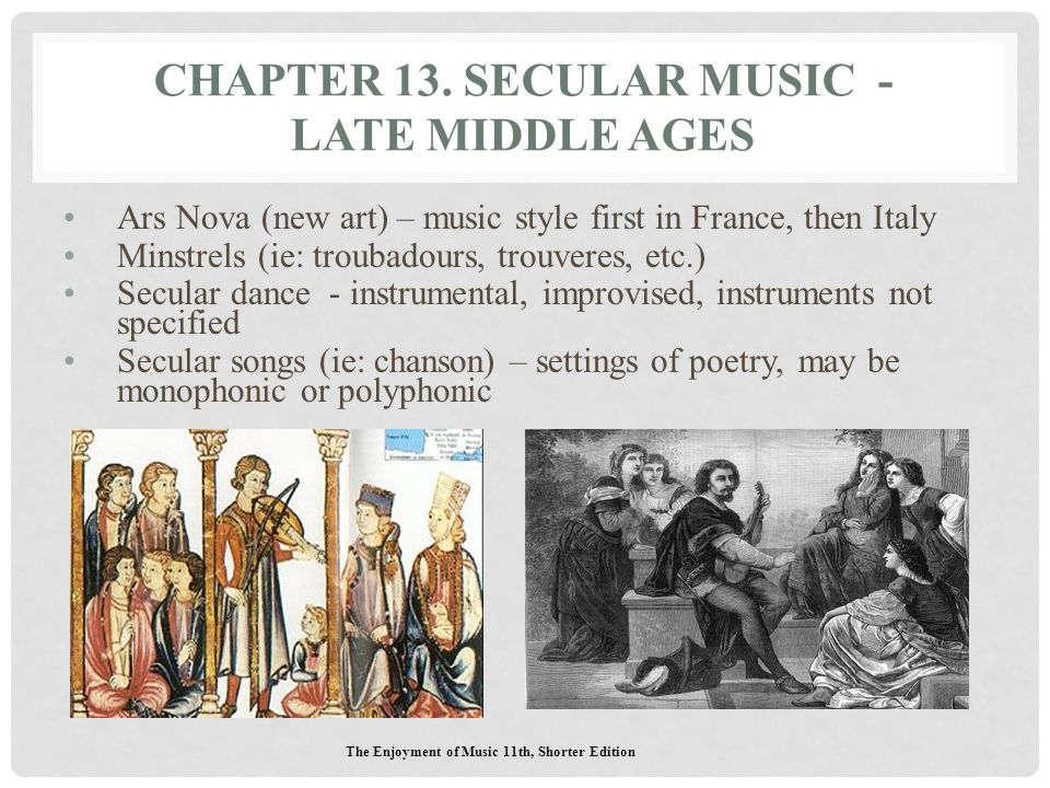 Chapter 13. Secular Music - late Middle Ages