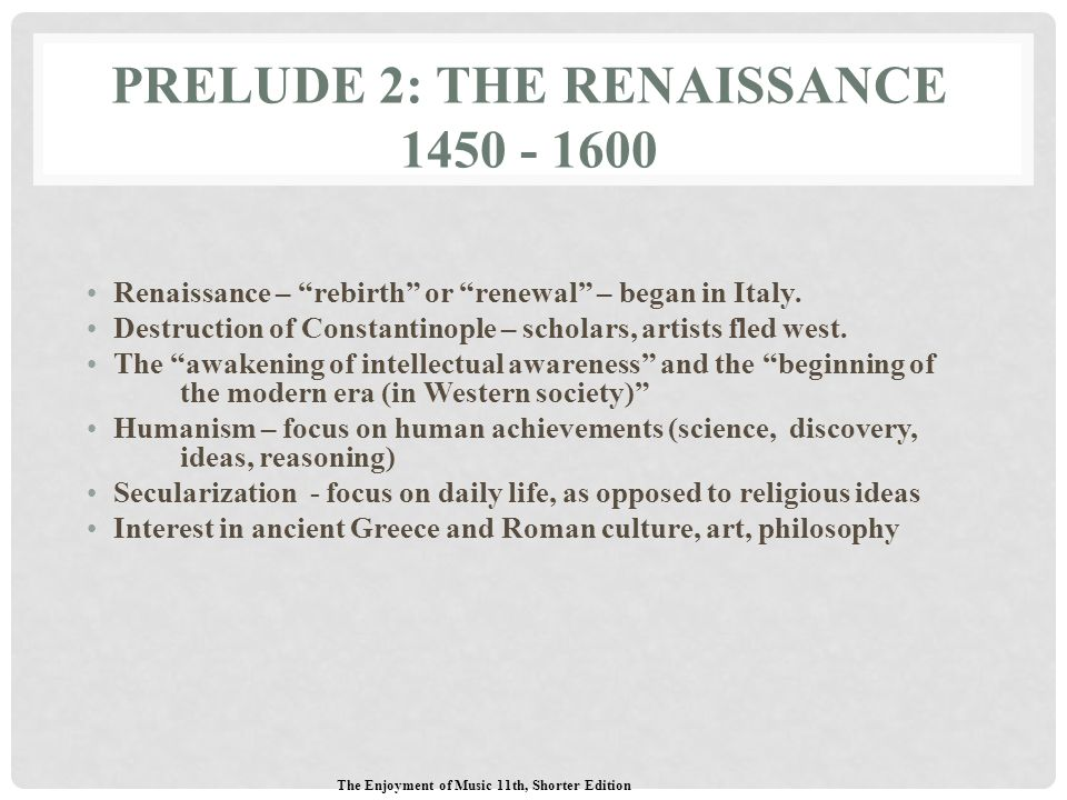 Prelude 2: The Renaissance 1450 - 1600