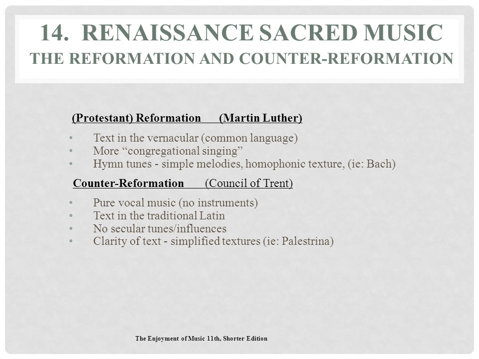 14. Renaissance Sacred Music The Reformation and Counter-Reformation