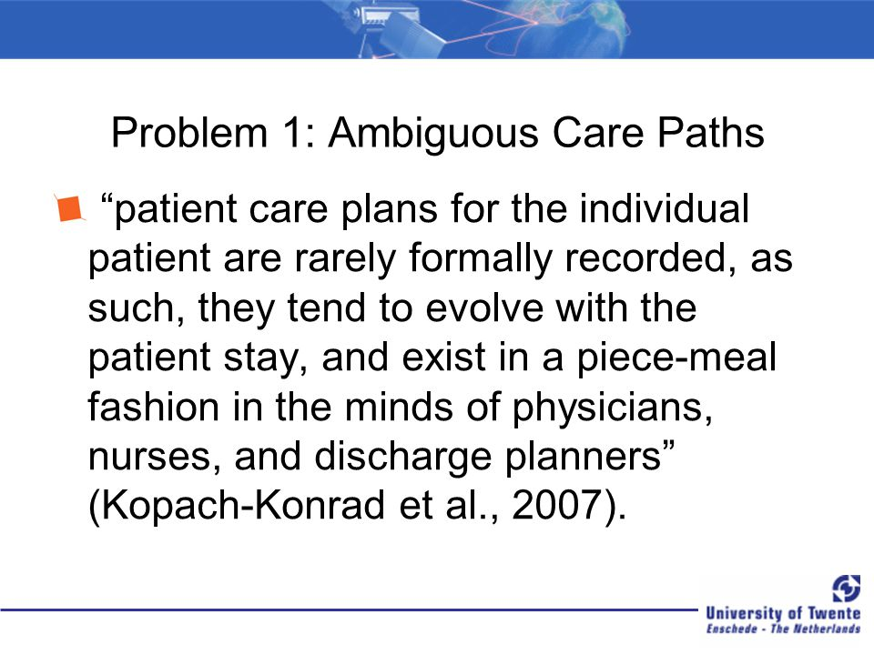 Problem 1: Ambiguous Care Paths