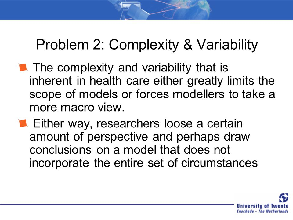 Problem 2: Complexity & Variability