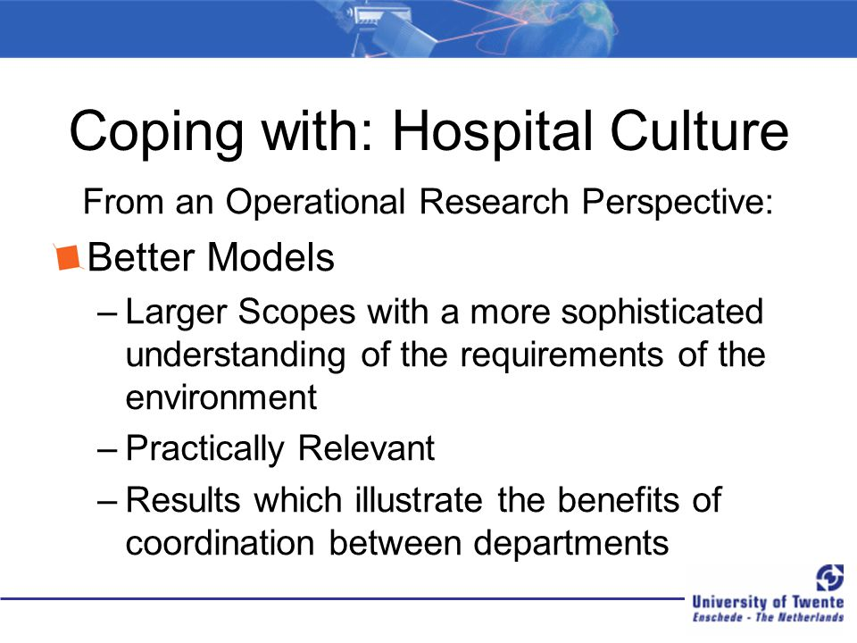 Coping with: Hospital Culture