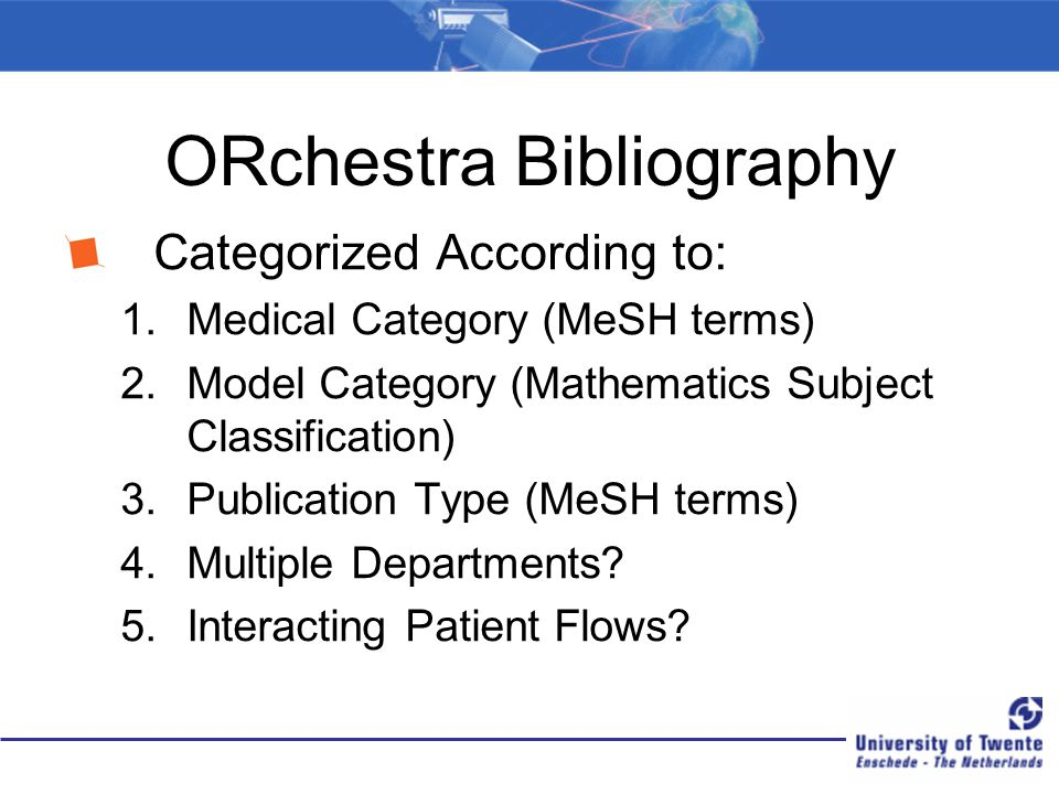 ORchestra Bibliography