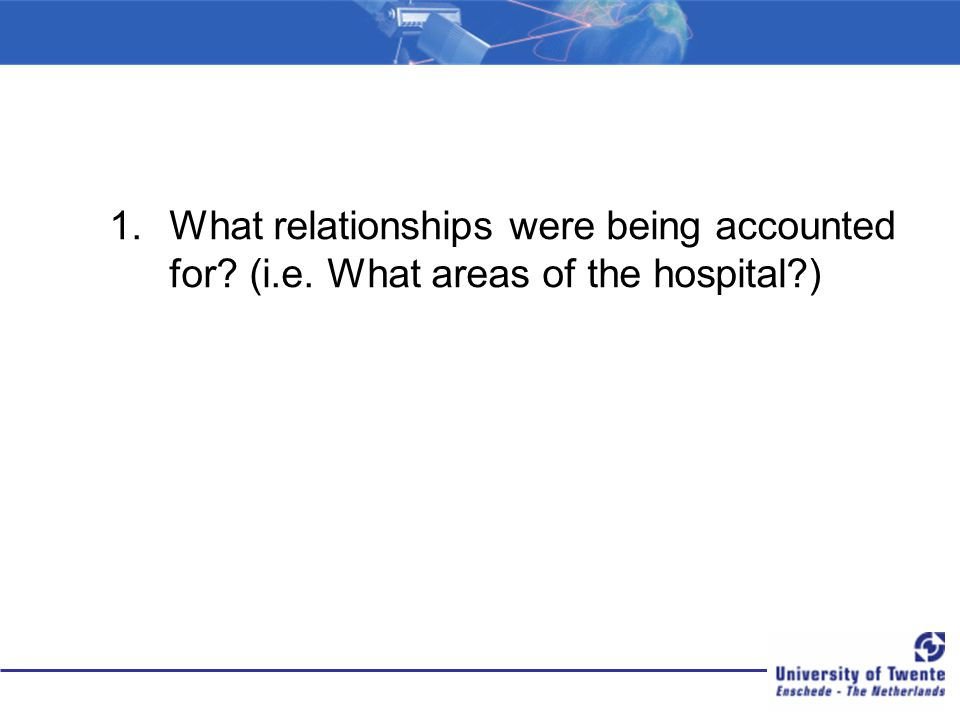 What relationships were being accounted for. (i. e