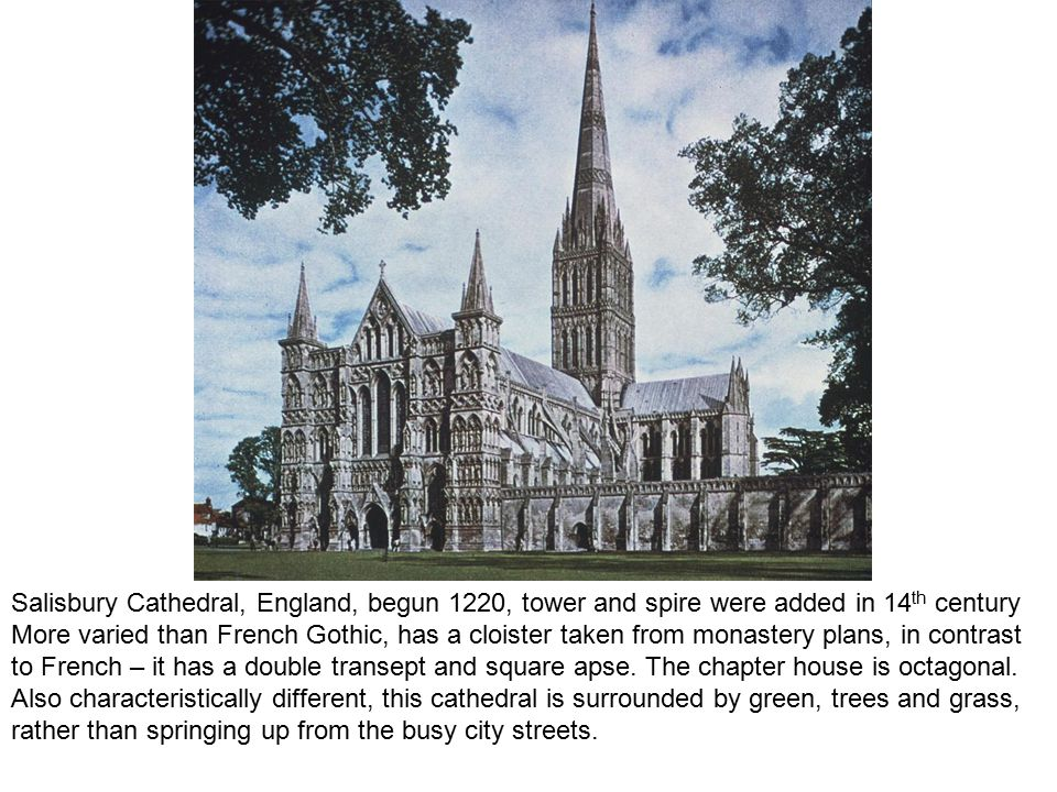 Salisbury Cathedral, England, begun 1220, tower and spire were added in 14th century
