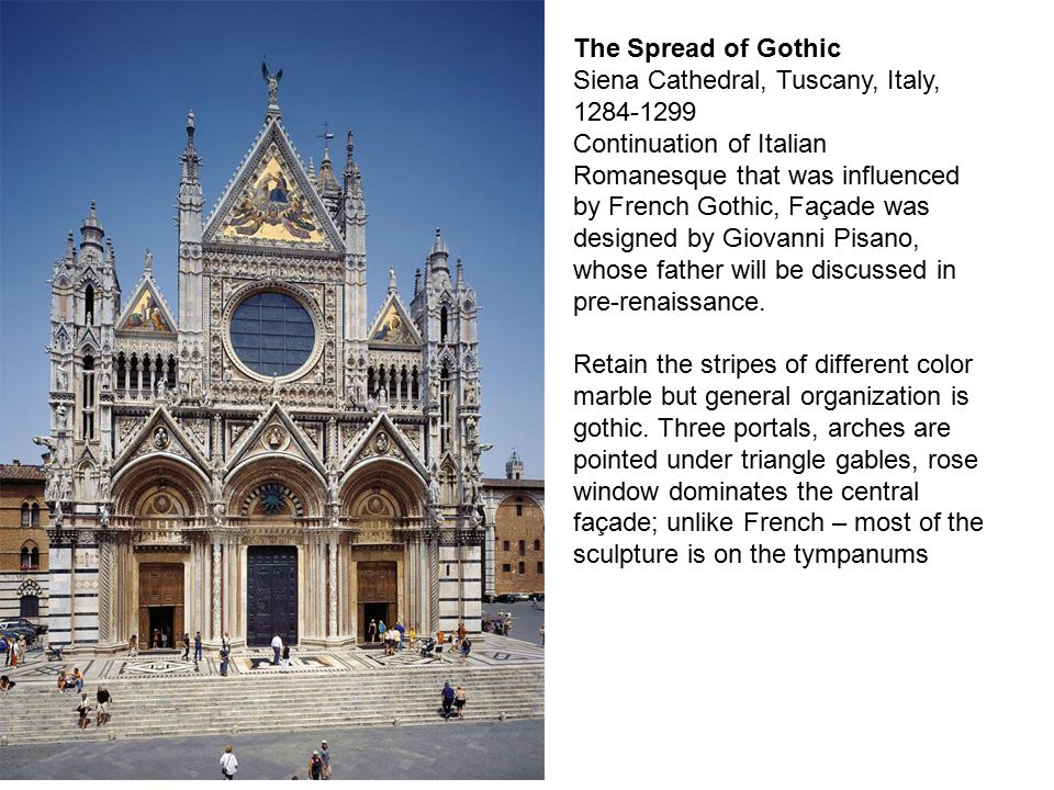 The Spread of Gothic Siena Cathedral, Tuscany, Italy, 1284-1299.