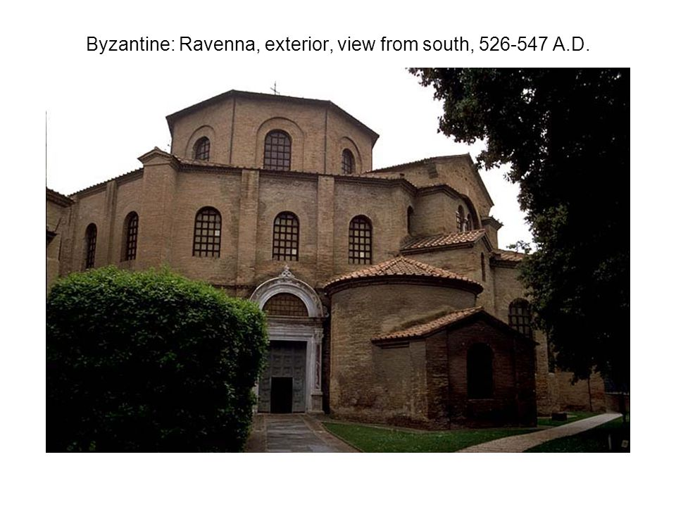 Byzantine: Ravenna, exterior, view from south, 526-547 A.D.