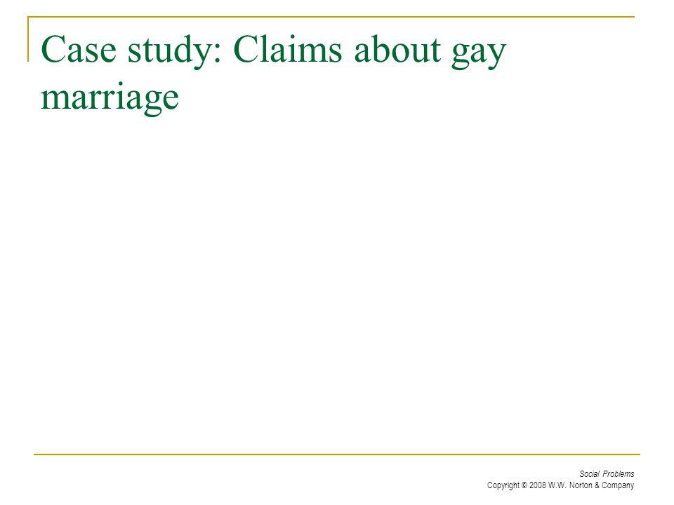 Case study: Claims about gay marriage