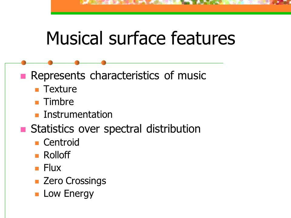Musical surface features
