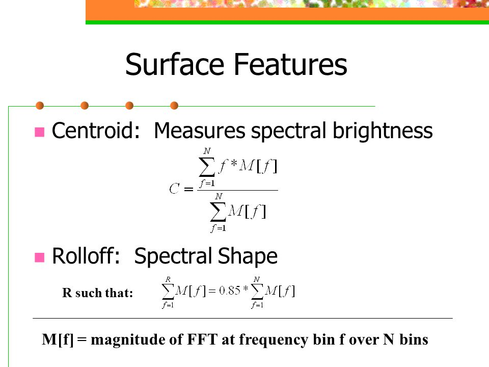 Surface Features Centroid: Measures spectral brightness