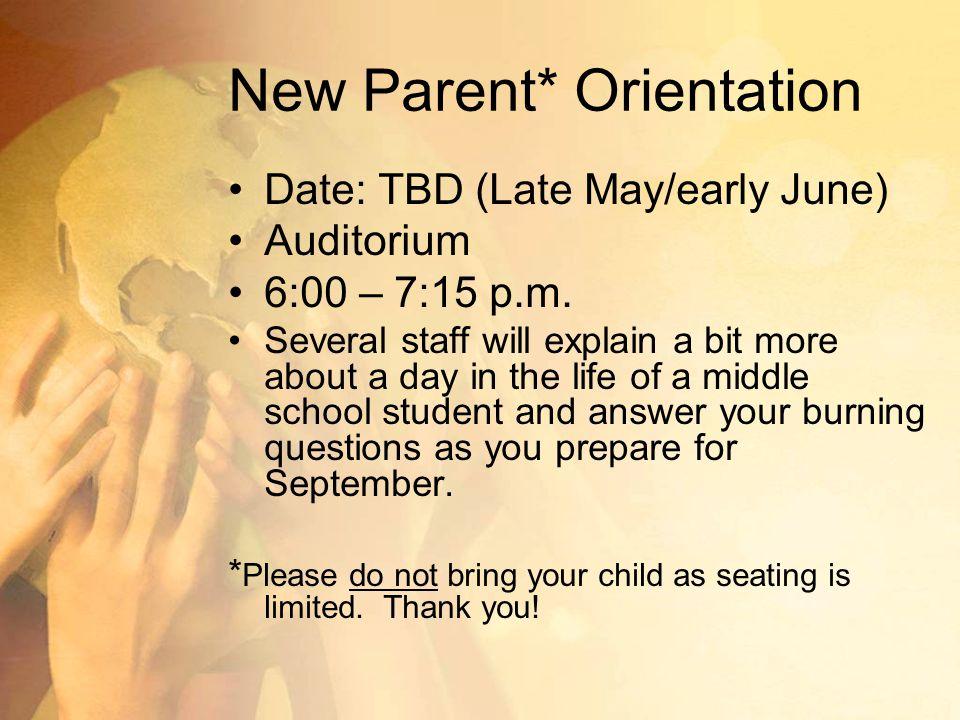 New Parent* Orientation