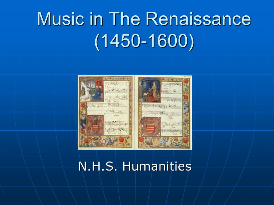 Music in The Renaissance (1450-1600)