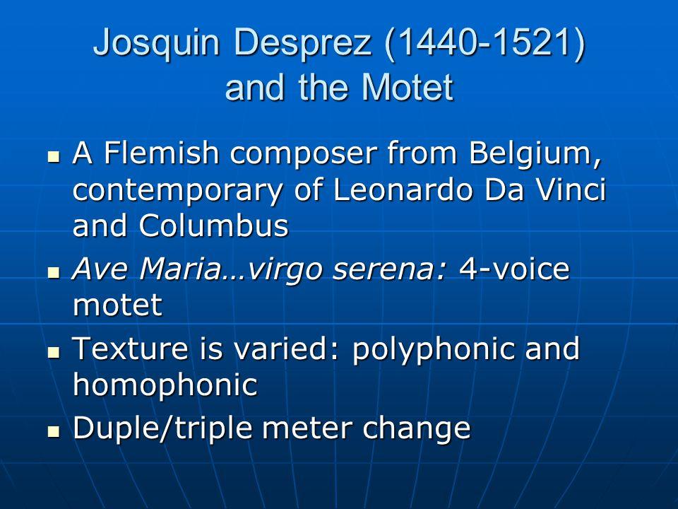 Josquin Desprez (1440-1521) and the Motet