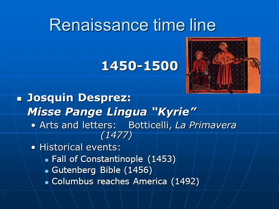 Renaissance time line 1450-1500 Josquin Desprez: