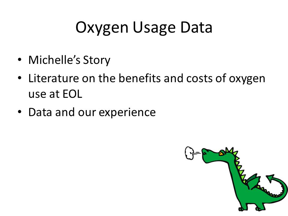Oxygen Usage Data Michelle's Story