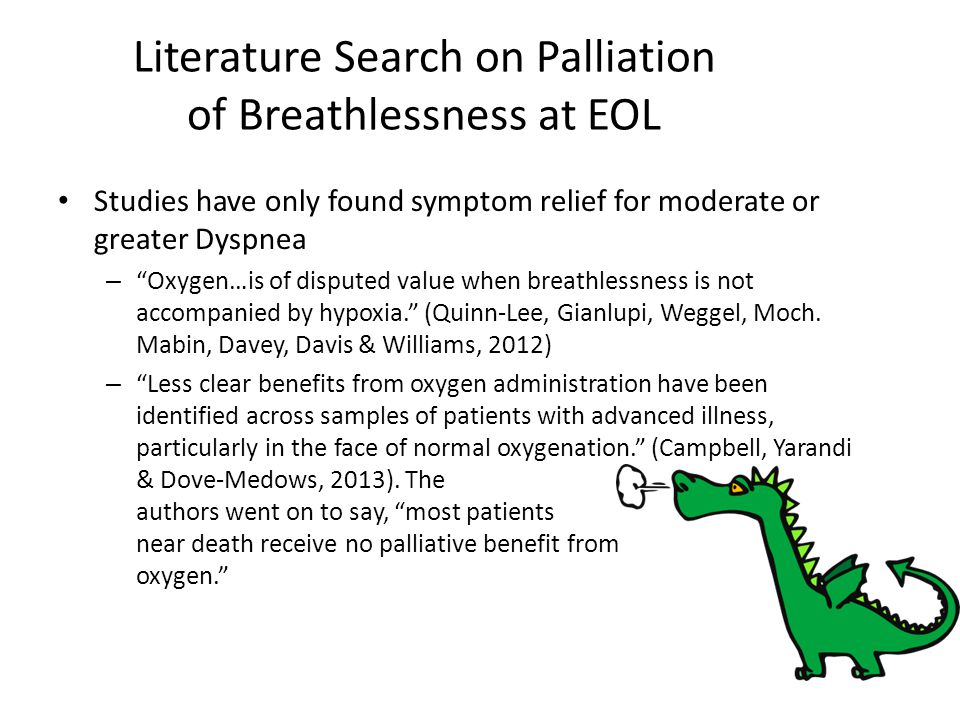 Literature Search on Palliation of Breathlessness at EOL