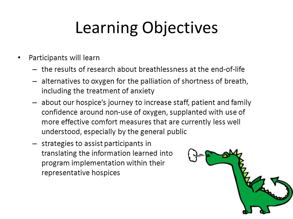 Learning Objectives Participants will learn