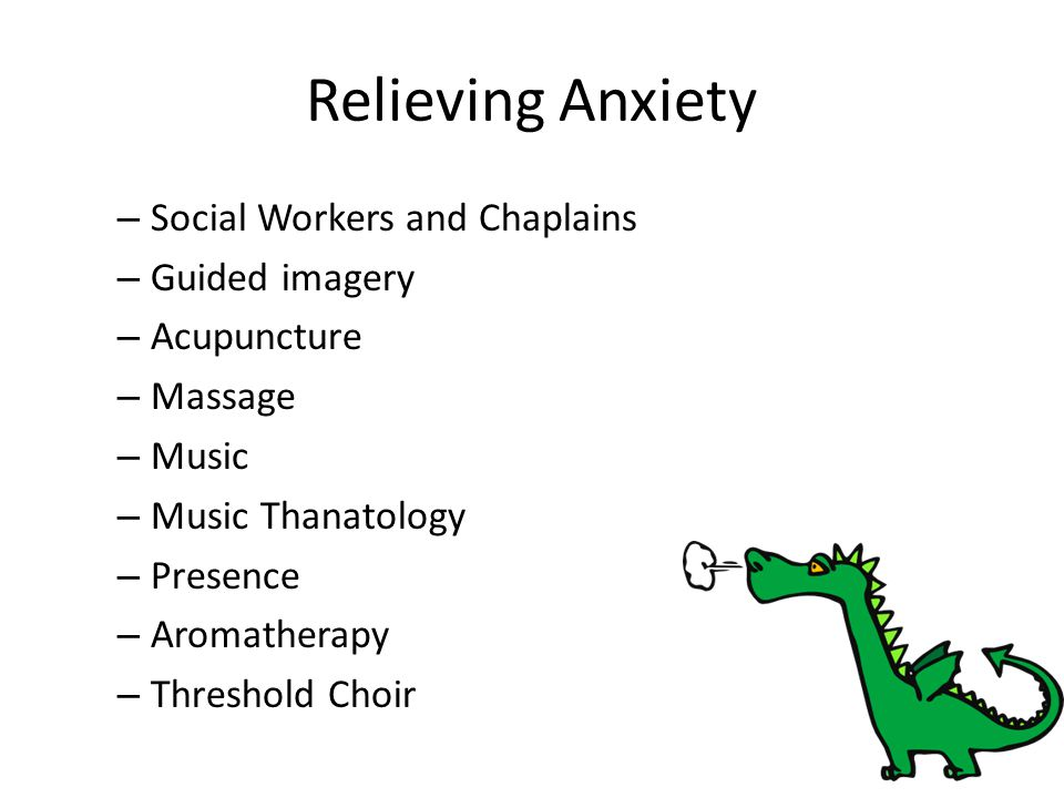 Relieving Anxiety Social Workers and Chaplains Guided imagery
