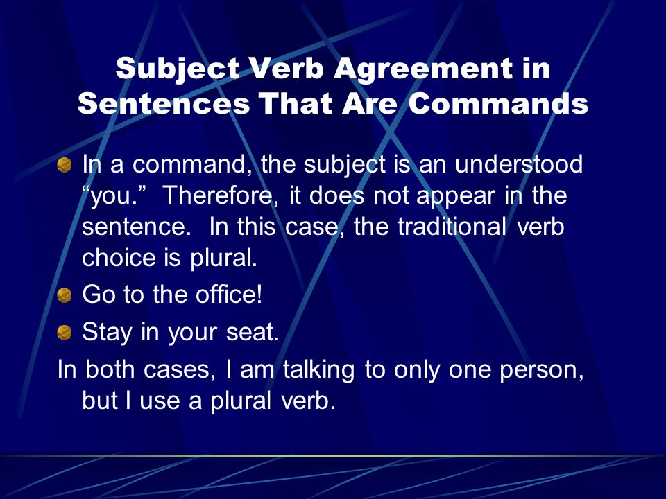 Subject Verb Agreement in Sentences That Are Commands