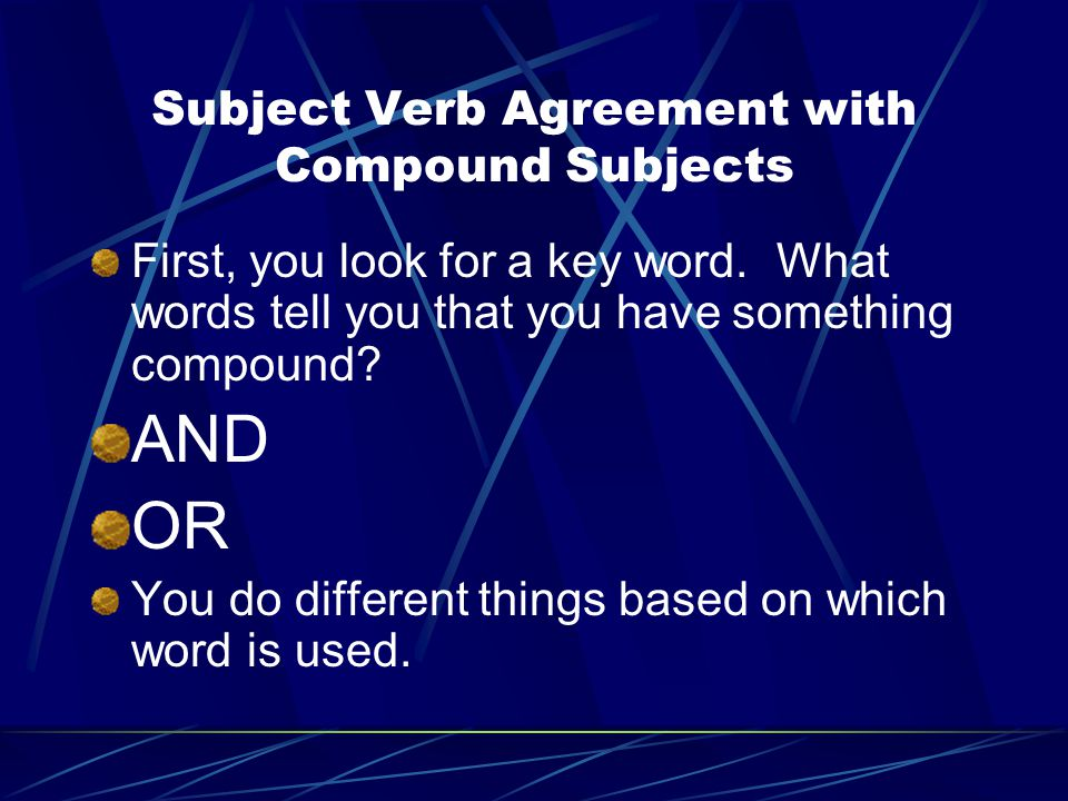 Subject Verb Agreement with Compound Subjects