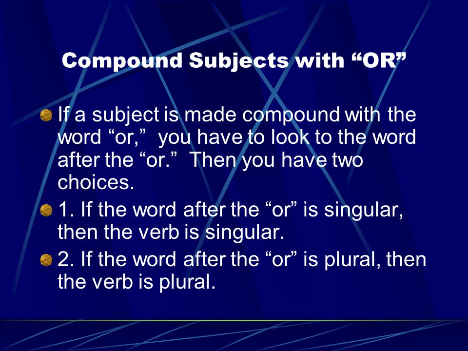 Compound Subjects with OR