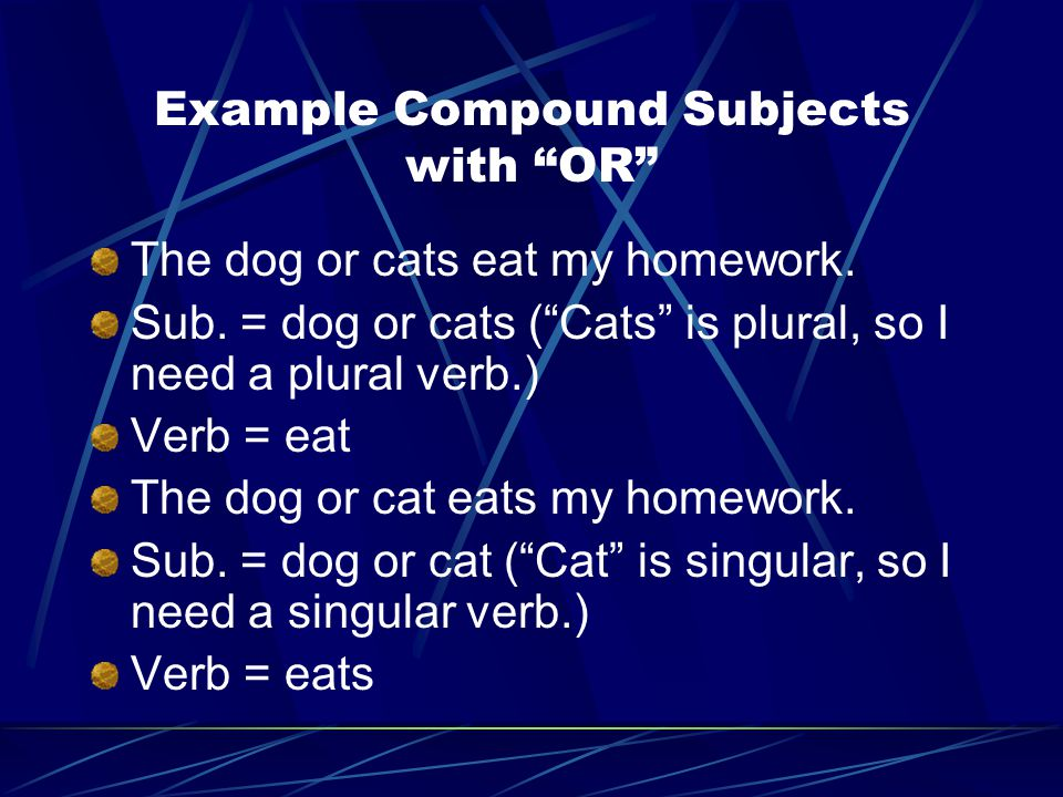 Example Compound Subjects with OR