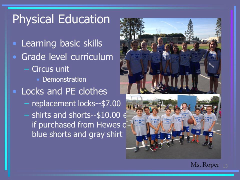 Physical Education Learning basic skills Grade level curriculum