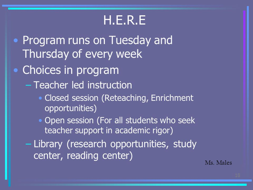 H.E.R.E Program runs on Tuesday and Thursday of every week