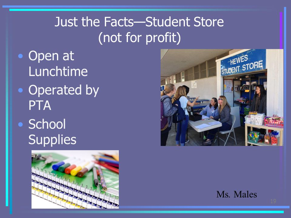 Just the Facts—Student Store (not for profit)