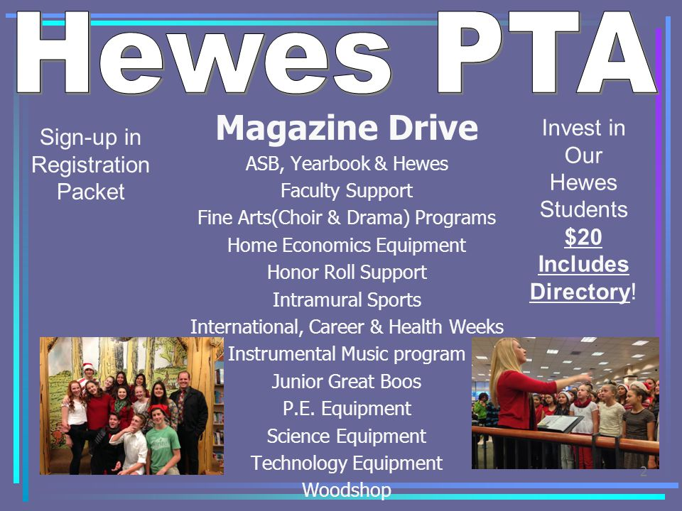 Hewes PTA Magazine Drive Invest in Sign-up in Registration Packet Our
