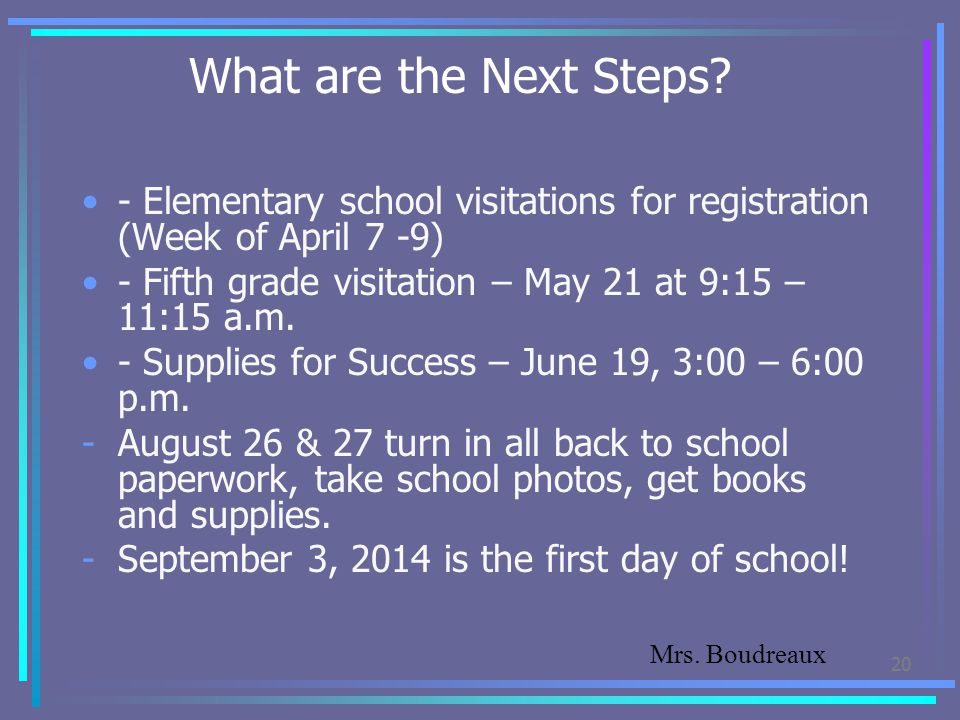 What are the Next Steps - Elementary school visitations for registration (Week of April 7 -9)