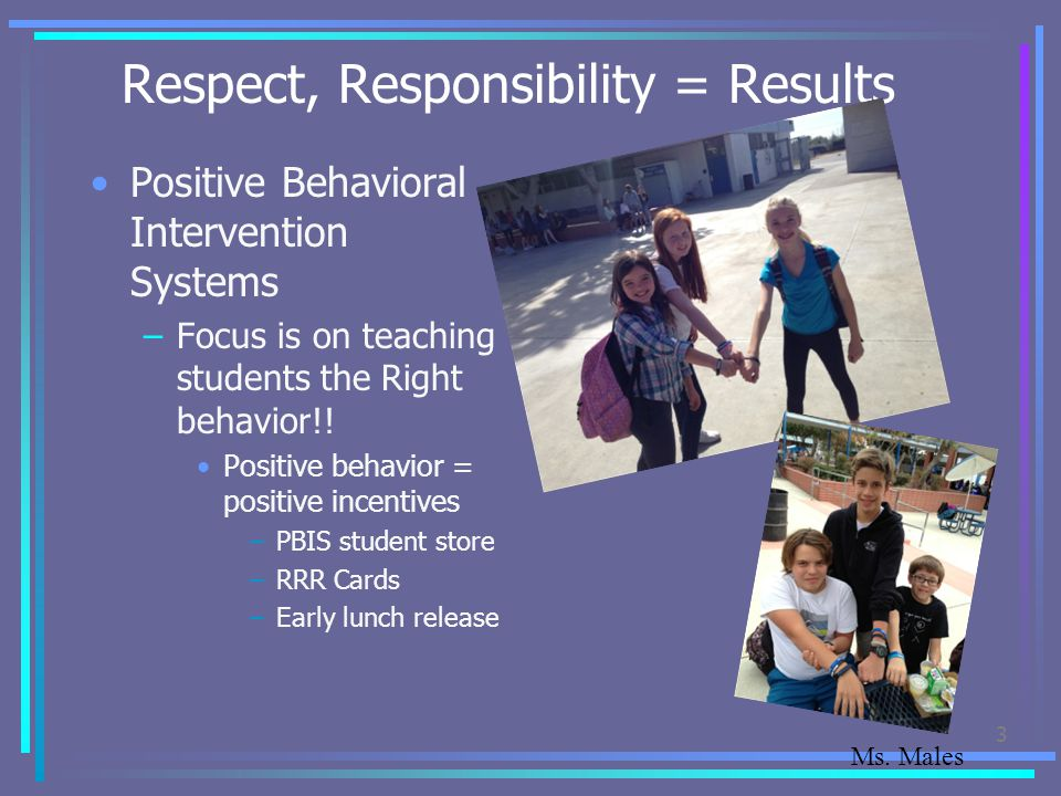Respect, Responsibility = Results