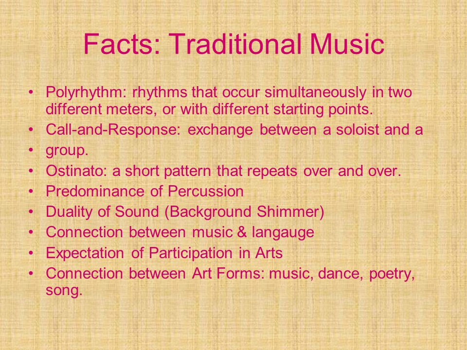 Facts: Traditional Music