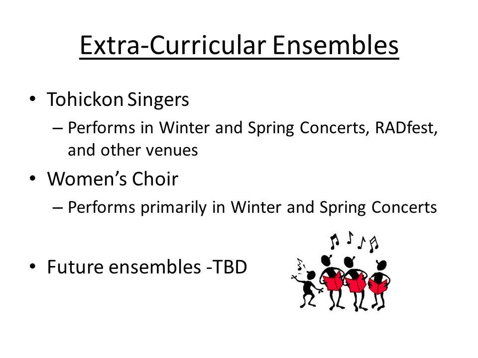 Extra-Curricular Ensembles